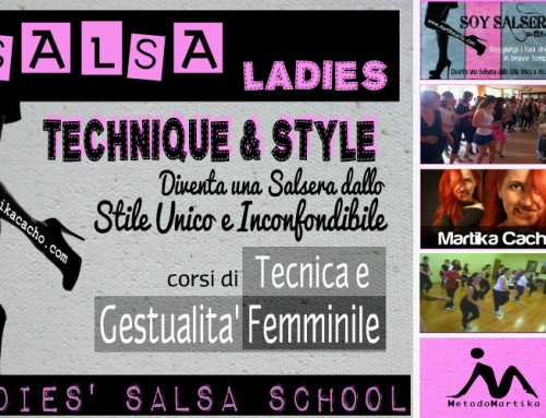 SALSA LADIES TECHNIQUE & STYLE – Corsi di Tecnica e Gestualità Femminile