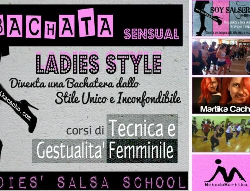BACHATA LADIES STYLE – Corsi di Gestualità Femminile di Bachata