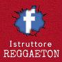 Seguici sulla Pagina Facebook Istruttore Reggaeton